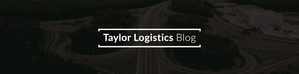Taylor Logistics Inc. Blog