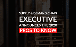 Supply & Demand Chain Executive Announces the 2020 Pros to Know