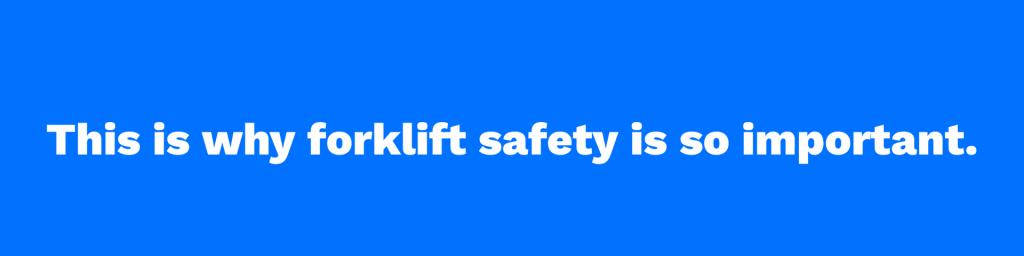 The Importance of Forklift Safety
